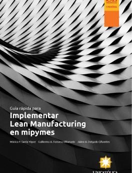 Guía rápida para la implementar Lean Manufacturing en Mipyme