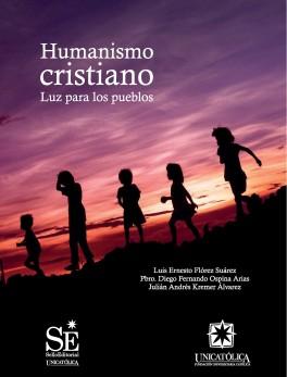 Humanismo cristiano. Luz para los pueblos