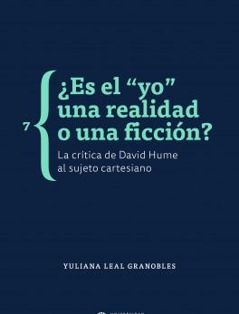 """¿Es el """"yo"""" una realidad o una ficción? La crítica de David Hume al sujeto cartesiano"""