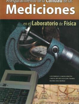 Aseguramiento de la calidad de las mediciones en el laboratorio de física