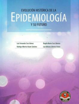 Evolución historica de la epidemiología y su futuro