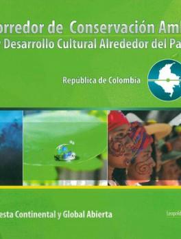 Corredor de conservación ambiental y desarrollo cultural alrededor del paralelo 4. República de Colombia