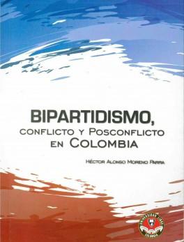 Bipartidismo, conflicto y posconflicto en Colombia