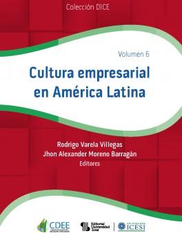 Cultura empresarial en América Latina. Volumen 6