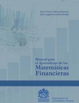 Manual para el aprendizaje de las matemáticas financieras
