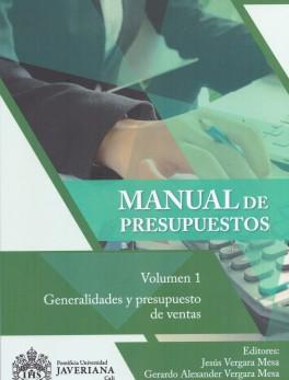 Manual de presupuestos. Volumen 1. Generalidades y presupuesto de ventas