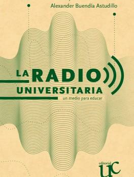 La radio universitaria. Un medio para educar