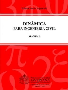 Dinámica para ingeniería civil. Manual