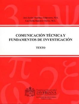 Comunicación técnica y fundamentos de investigación. Texto