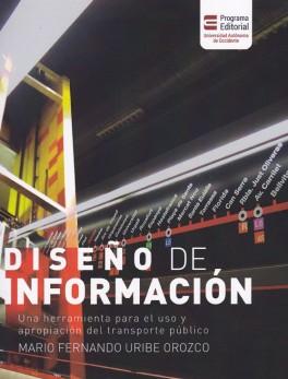 Diseño de información. Una herramienta para el uso y apropiación del transporte público