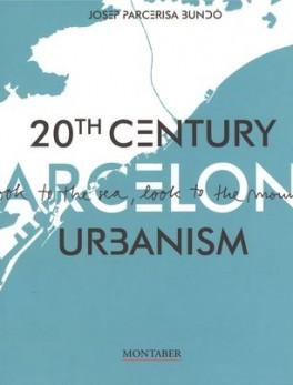 20th century Barcelona urbanism