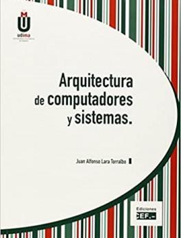 Arquitectura de computadores y sistemas