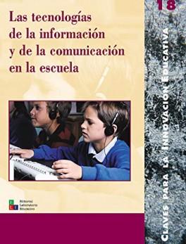 Las tecnologías de la información y de la comunicación en la escuela