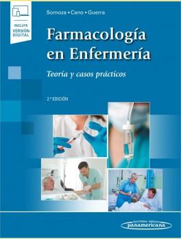 Farmacología en Enfermería. Teoría y casos prácticos (incluye versión digital)