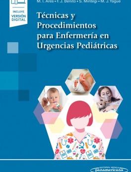 Técnicas y Procedimientos para Enfermería en Urgencias Pediátricas (incluye versión digital)