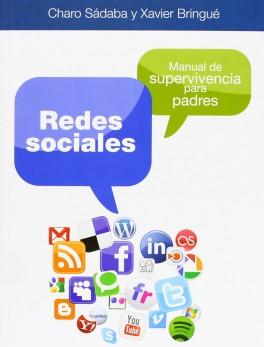Redes sociales. Manual de supervivencia para padres