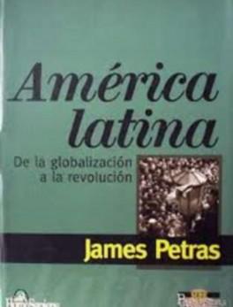 América latina. De la globalización a la revolución