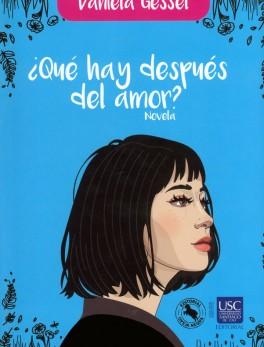 ¿Qué hay después del amor? Novela