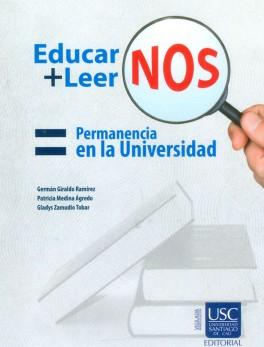 Educar-nos + leer-nos: Permanencia en la Universidad
