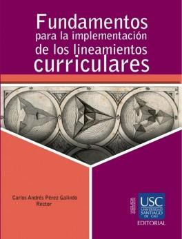 Fundamentos para la implementación de los lineamientos curriculares